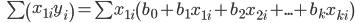 \quad \sum \left( x_{1i}y_{i}\right) =\sum x_{1i}\left( b_{0}+b_{1}x_{1i}+b_{2}x_{2i}+...+b_{k}x_{ki}\right)
