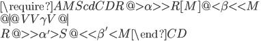 \require{AMScd} \begin{CD} R @> \alpha >> R[M] @< \beta << M \\ @| @VV \gamma V @| \\ R @>> \alpha' > S @<< \beta' < M \end{CD}