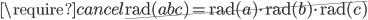 \require{cancel}\cancel{\operatorname{rad}(abc) = \operatorname{rad}(a) \cdot \operatorname{rad}(b) \cdot \operatorname{rad}(c)}