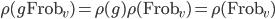 \rho(g \operatorname{Frob}_v) = \rho(g)\rho(\operatorname{Frob}_v) = \rho(\operatorname{Frob}_v)