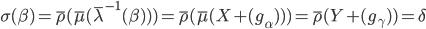 \sigma(\beta) = \bar{\rho} ( \bar{\mu} ( \bar{\lambda}^{-1} (\beta) ) ) = \bar{\rho} ( \bar{\mu} ( X + (g_\alpha) ) ) = \bar{\rho} ( Y + (g_\gamma) ) = \delta