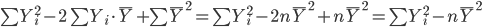 \sum Y_i^2-2\sum Y_i\cdot\bar Y+\sum\bar Y^2=\sum Y_i^2-2n\bar Y^2+n\bar Y^2=\sum Y_i^2-n\bar Y^2