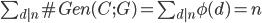 \sum_{d|n} \# Gen(C; G) =  \sum_{d|n} \phi(d) = n