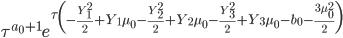 \tau^{a_0 + 1} e^{\tau \left(- \frac{Y_1^{2}}{2} + Y_1 \mu_0 - \frac{Y_2^{2}}{2} + Y_2 \mu_0 - \frac{Y_3^{2}}{2} + Y_3 \mu_0 - b_0 - \frac{3 \mu_0^{2}}{2}\right)}