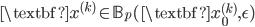 \textbf{x}^{(k)} \in \mathbb{B}_p(\textbf{x}_0^{(k)}, \epsilon)