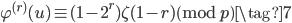 \varphi^{(r)}(u) \equiv (1-2^r)\zeta(1-r) \pmod{p} \tag{7}