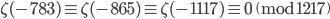 \zeta(-783) \equiv \zeta(-865) \equiv \zeta(-1117) \equiv 0 \pmod{1217}
