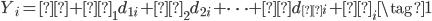 { \begin{eqnarray} Y_i = α + β_1d_{1i} + β_2d_{2i} + \cdots + βd_{τi} + ε_i \tag{1} \end{eqnarray} }