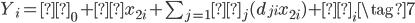 { \begin{eqnarray} Y_i = β_0 + γx_{2i} + \sum_{j=1}δ_j(d_{ji} x_{2i})+ ε_i  \tag{7} \end{eqnarray} }