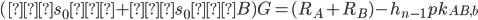 {([s_0] + [s_0]B)G = (R_A + R_B) - h_{n-1}pk_{AB,b}}