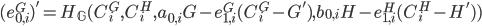 {(e^{G}_{0, i})' = H_{\mathbb G}(C^{G}_i, C^{H}_i, a_{0, i}G - e^{G}_{1, i} (C^{G}_i - G'), b_{0, i}H - e^{H}_{1, i} (C^{H}_i - H'))}