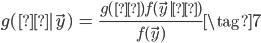 {\begin{eqnarray} g(μ|\vec{y}) &=& \frac{g(μ)f(\vec{y}|μ)}{f(\vec{y})}  \tag{7} \end{eqnarray}}