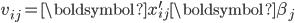 {\displaystyle     v_{ij} = \boldsymbol{x}_{ij}^\prime \boldsymbol{\beta}_j }