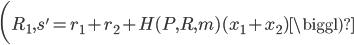 {\displaystyle \biggl( R_1, s' = r_1 + r_2 + H(P, R, m)(x_1 + x_2)\biggl)}