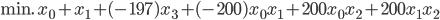 {\displaystyle \text{min. } x_0 + x_1 +  (-197)x_3 + (-200) x_0x_1+200x_0x_2+200x_1x_2 }