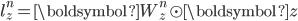 {\displaystyle l_z^n = \boldsymbol{W_z^n} \odot \boldsymbol{z}}