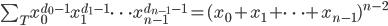 {\sum_T x_0^{d_0-1}x_1^{d_1-1} \dots x_{n-1}^{d_{n-1}-1} = (x_0 + x_1 + \dots + x_{n-1})^{n-2}}