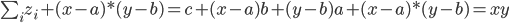 {\sum_i z_i + (x - a) * (y - b) = c + (x - a)b + (y - b)a + (x - a) * (y - b) = xy}