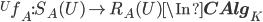 {}^U f_A :  S_A(U) \to R_A(U) \In {\bf CAlg}_K