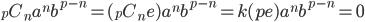 {}_pC_n a^nb^{p-n} = ({}_pC_n e) a^nb^{p-n} = k(pe)a^nb^{p-n} = 0