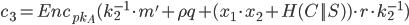 {c_3 = Enc_{pk_A} (k_2^{-1} \cdot m' + \rho q + (x_1 \cdot x_2 + H( C || S )) \cdot r \cdot k_2^{-1})}