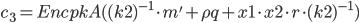 {c_3 = EncpkA((k2)^{-1} \cdot m' + \rho q + x1 \cdot x2 \cdot r \cdot (k2)^{-1})}