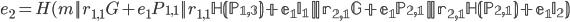 {e_2 = H(m    r_{1, 1}G + e_1P_{1, 1}    r_{1, 1} \mathbb H(P_{1, 3})  + e_1I_1    r_{2, 1}G + e_1P_{2, 1}    r_{2, 1} \mathbb H(P_{2, 1})  + e_1I_2 )}