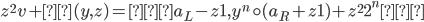 {z^{2}v + δ(y, z) = <a_L - z1, y^{n} \circ (a_R + z1) + z^{2}2^{n}>}