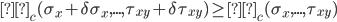 Π_c(\sigma_x + \delta \sigma_x, ..., \tau_{xy} + \delta \tau_{xy})  \geq Π_c(\sigma_x, ..., \tau_{xy})