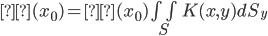 β(x_0) = β(x_0)\iint_S K(x,y) dS_y