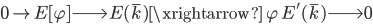 0 \to E[\varphi] \longrightarrow E(\overline{k}) \xrightarrow{\; \varphi \;} E'(\overline{k}) \longrightarrow 0