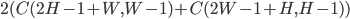 2(C(2H-1+W, W-1) + C(2W-1+H, H-1))