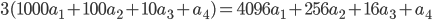 3(1000a_1 + 100a_2 + 10a_3+ a_4) = 4096a_1 + 256a_2 + 16a_3 + a_4