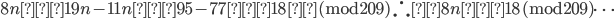 8n ≡ 19n-11n ≡ 95-77 ≡ 18 \,({\rm mod}209) \, \therefore 8n ≡18 \, ({\rm mod}209) \cdots