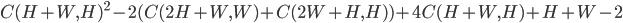 C(H+W, H)^{2} - 2(C(2H+W, W) + C(2W+H, H)) + 4C(H+W, H) + H + W - 2