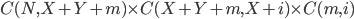 C(N, X+Y+m) \times C(X+Y+m, X+i) \times C(m, i)