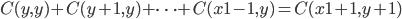 C(y, y) + C(y+1, y) + \dots + C(x1-1, y) = C(x1+1, y+1)