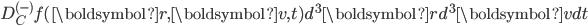 D_C^{(-)}f(\boldsymbol{r},\boldsymbol{v},t)d^3\boldsymbol{r}d^3\boldsymbol{v}dt