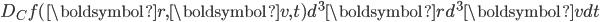 D_Cf(\boldsymbol{r},\boldsymbol{v},t)d^3\boldsymbol{r}d^3\boldsymbol{v}dt