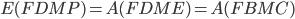 E(FDMP) = A(FDME)=A(FBMC)