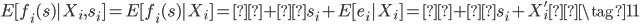 E[f_i(s)|X_i,s_i] = E[f_i(s)|X_i] =α + ρs_i +E[e_i|X_i] =α + ρs_i +X_i'γ \tag{11}
