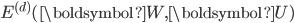 E^{(d)}(\boldsymbol{W}, \boldsymbol{U})