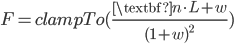 F = clampTo(\frac{\textbf{n} \cdot L + w}{(1 + w)^2})