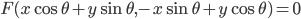 F(x\cos \theta + y \sin \theta, - x\sin \theta + y\cos \theta)=0