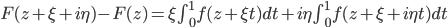 F(z+\xi+i\eta) - F(z) = \xi \int_{0}^{1} f(z + \xi t)dt + i\eta \int_{0}^{1} f(z + \xi + i \eta t)dt