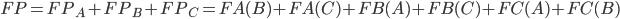 FP = FP_A+FP_B+FP_C = FA(B)+FA(C)+FB(A)+FB(C)+FC(A)+FC(B)