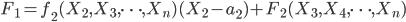 F_1 = f_2(X_2, X_3, \cdots , X_n)(X_2 - a_2) + F_2(X_3, X_4, \cdots , X_n)