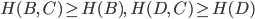 H(B,\,C) \ge H(B),\ H(D,\,C) \ge H(D)