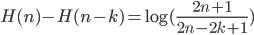 H(n) - H(n-k) = \log(\frac{2n + 1}{2n - 2k + 1})