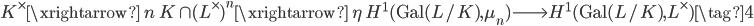 K^\times \xrightarrow{\; n \;} K \cap (L^\times)^n \xrightarrow{\; \eta \;} H^1(\mathrm{Gal}(L/K), \mu_n) \longrightarrow H^1(\mathrm{Gal}(L/K), L^\times) \tag{4}